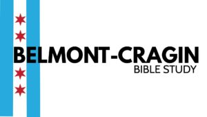 Belmont-Cragin Bible Study @ Blackhawk Park Fieldhouse